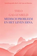 Theo Galgenbeld Medisch probleem en het leven erna.