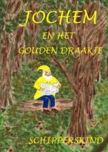 Schipperskind Anja van Doorn van Buitenen , Jochem en het gouden draakje.