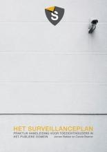 Carola Bremer Jeroen Francois Bakker, Het surveillanceplan