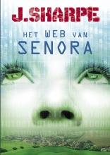 J. Sharpe , Het web van Senora