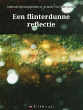 Anthonie  Holslag Flinterdunne reflectie