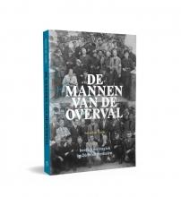 Hessel de Walle , De mannen van de Overval