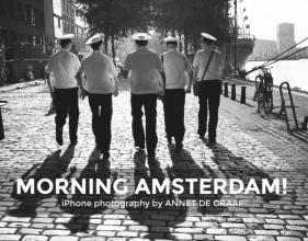 Annet de Graaf Morning Amsterdam Hardcover