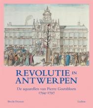 Herman Van Goethem (voorwoord) Brencht Deseure, Revolutie in Antwerpen