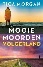 Tica Morgan , Volgerland