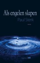 Paul  Sterk Als engelen slapen