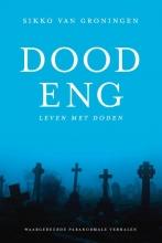 Sikko van Groningen , Doodeng