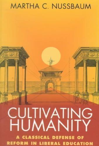 Nussbaum, Martha C.,Cultivating Humanity