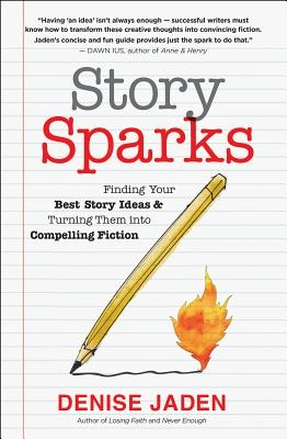 Denise Jaden,Story Sparks