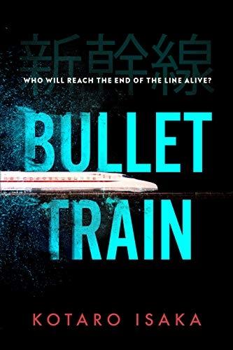 Kotaro Isaka,Bullet Train