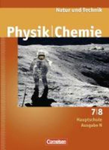 ,Natur und Technik. Physik Chemie 7/8. Schülerbuch. Hauptschule. Ausgabe N