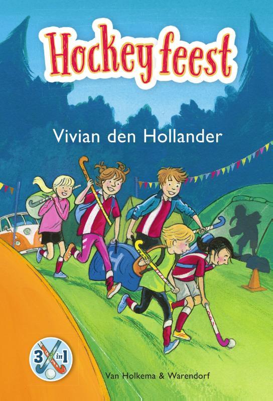 Vivian den Hollander,Hockeyfeest