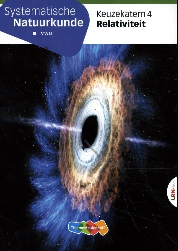 ,Systematische Natuurkunde Keuzekatern vwo 4 Relativiteit