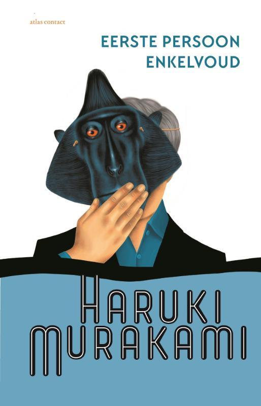 Haruki Murakami,Eerste persoon enkelvoud