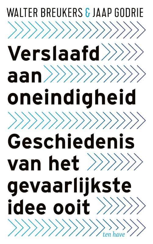 Walter Breukers, Jaap Godrie,Verslaafd aan Oneindigheid
