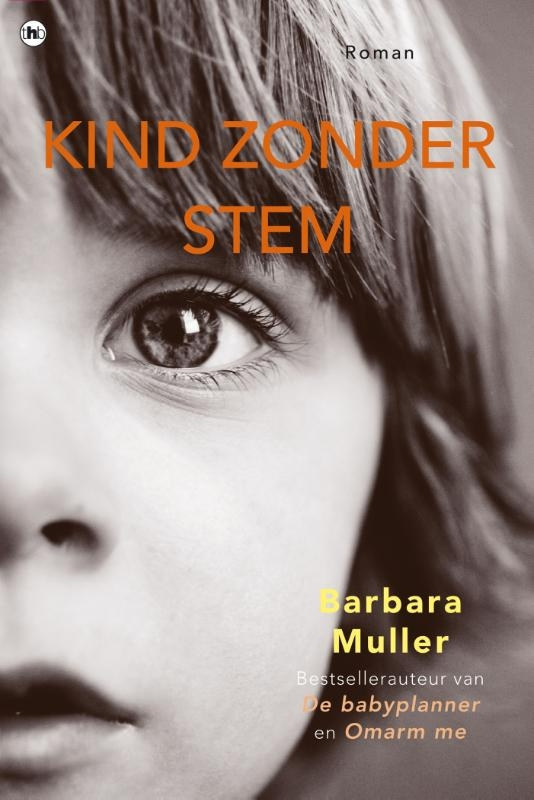 Barbara Muller,Kind zonder stem