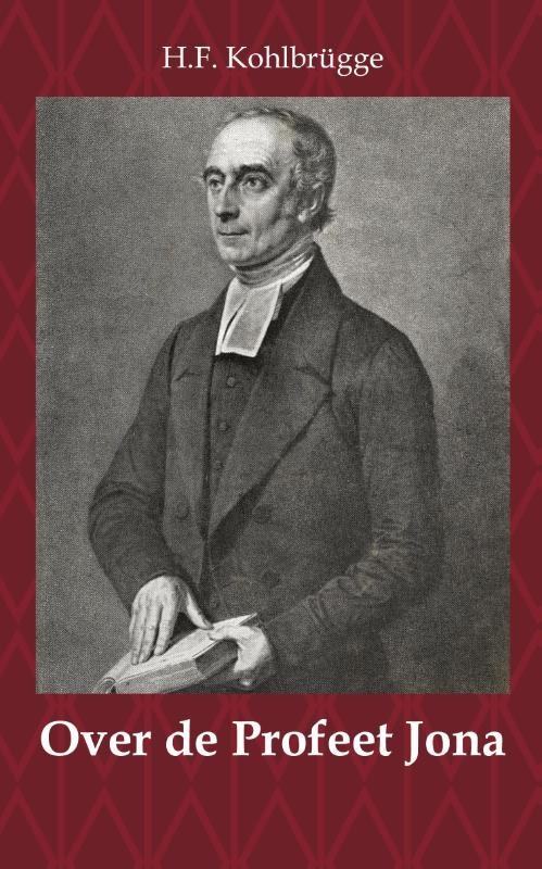 H.F. Kohlbrügge,Over de Profeet Jona