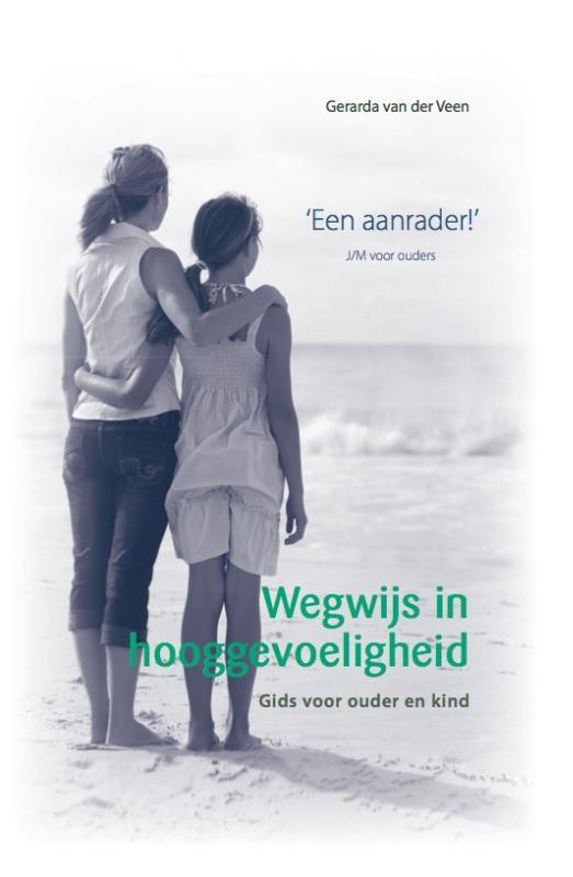 Gerarda van der Veen, Erienne van der Veen,Wegwijs in hooggevoeligheid