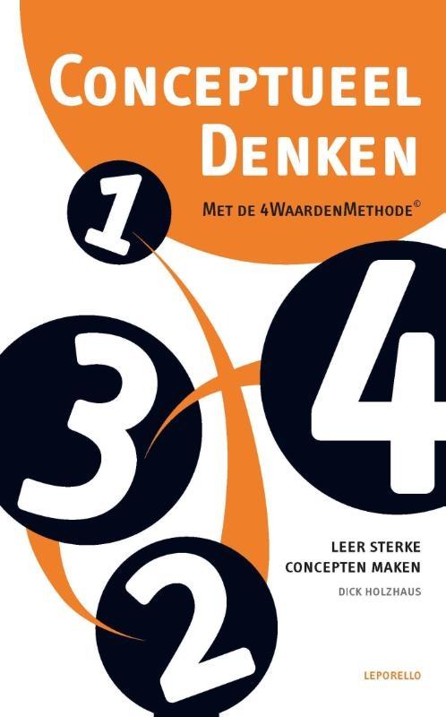 Dick Holzhaus,Conceptueel denken met de 4WaardenMethode