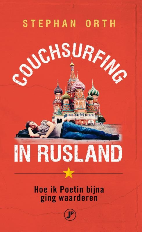 Stephan Orth,Couchsurfing in Rusland