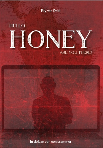 Elly van Driel,Hello Honey, are you there?