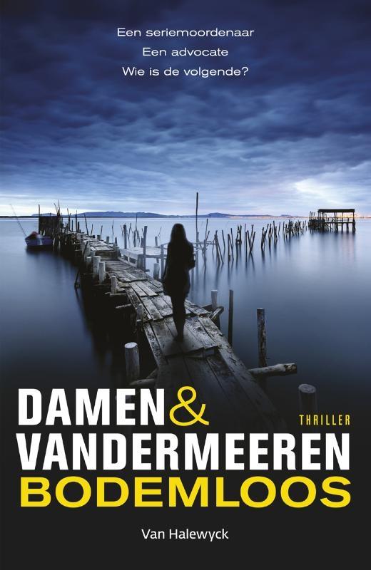Damen & Vandermeeren,Bodemloos