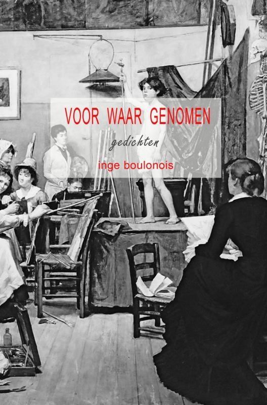 Inge Boulonois,Voor waar genomen