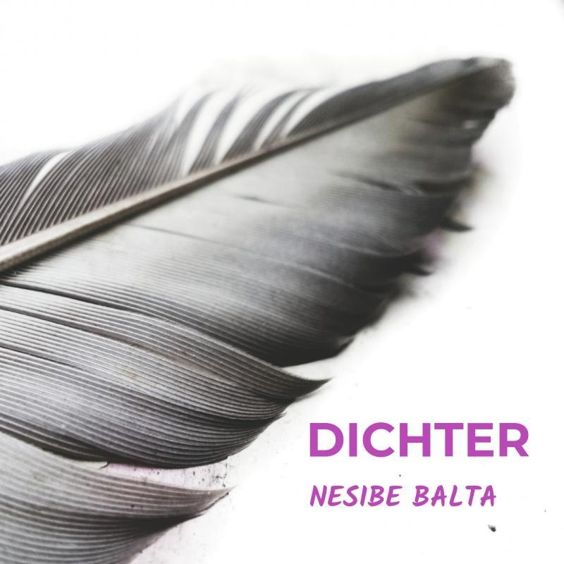 Nesibe Balta,Dichter