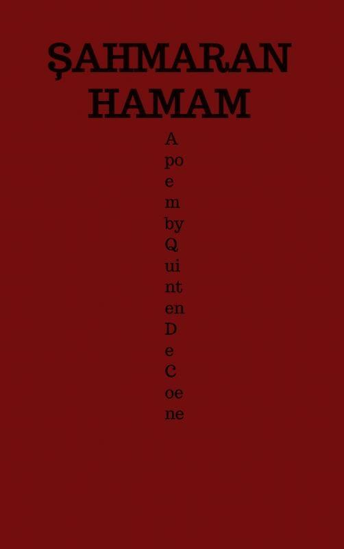 Quinten De Coene,?ahmaran Hamam