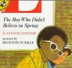 Clifton, Lucille,The Boy Who Didn`t Believe in Spring