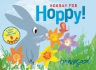 Hopgood, Tim,Hooray for Hoppy!