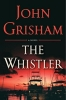 <b>John Grisham</b>,Whistler