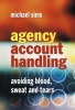 Sims, Michael,Agency Account Handling
