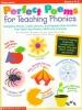 Ellermeyer, Deborah,   Hechtman, Judi,   Grove, Sandra Ford,Perfect Poems for Teaching Phonics