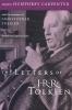 Tolkien, J. R. R.,   Carpenter, Humphrey,   Tolkien, Christopher,The Letters of J. R. R. Tolkien