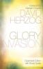 Herzog, David,Glory Invasion