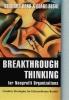 Ross, Bernard,Breakthrough Thinking for Nonprofit Organizations