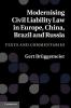 Bruggemeier, Gert,Modernising Civil Liability Law in Europe, China, Brazil and