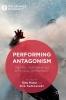 ,Performing Antagonism