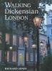 Jones, Richard,Walking Dickensian London