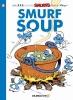 Peyo,   Delporte, Yvan,Smurf Soup