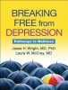 Wright, Jesse H.,   Mccray, Laura W.,Breaking Free from Depression