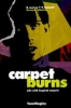 ,<b>Inspiral Carpets - Carpet burns</b>