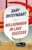 Shteyngart, Gary,   Herzke, Ingo,Willkommen in Lake Success