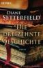 Setterfield, Diane,Die dreizehnte Geschichte