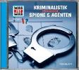 Baur, Manfred,Was ist was Hörspiel-CD: Kriminalistik/ Spione & Agenten