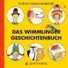 Berner, Rotraut Susanne,Das Wimmlinger Geschichtenbuch