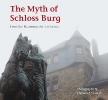 ,The Myth of Schloss Burg