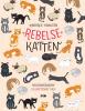 Kimberlie Hamilton,Rebelse katten