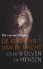<b>Dik van der Meulen</b>,De kinderen van de nacht